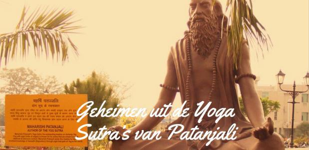 Geheimen uit de Yoga Sutra's van Patanjali
